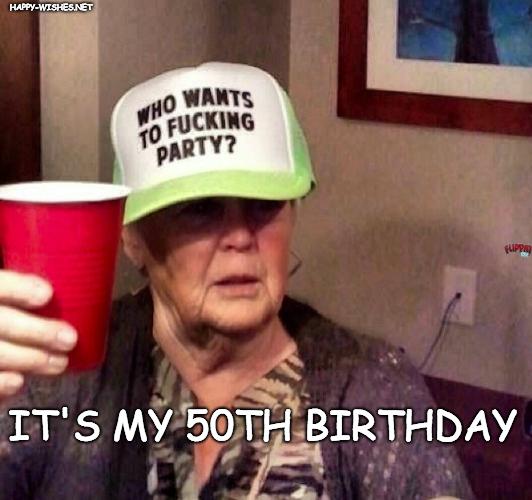its my 50th birthday meme
