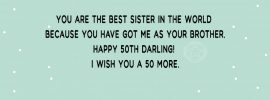 Happy 50th birthday messages for sister from brother