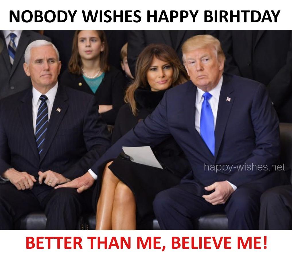 Happy birthday to me trump meme