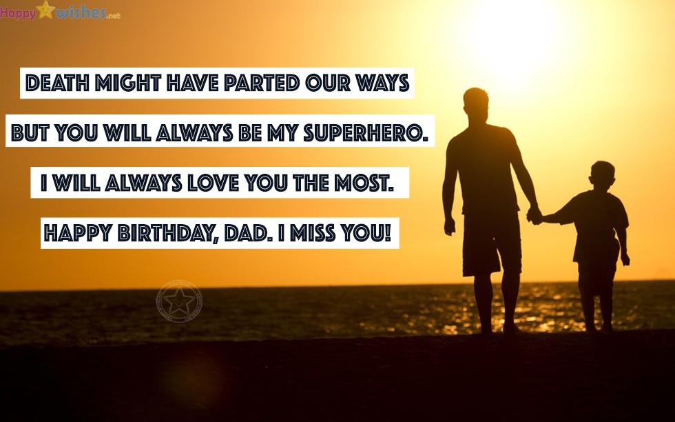 I will always love you dad, happy birthday