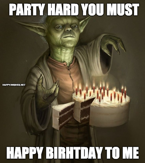 yoda Happy birthday to me meme
