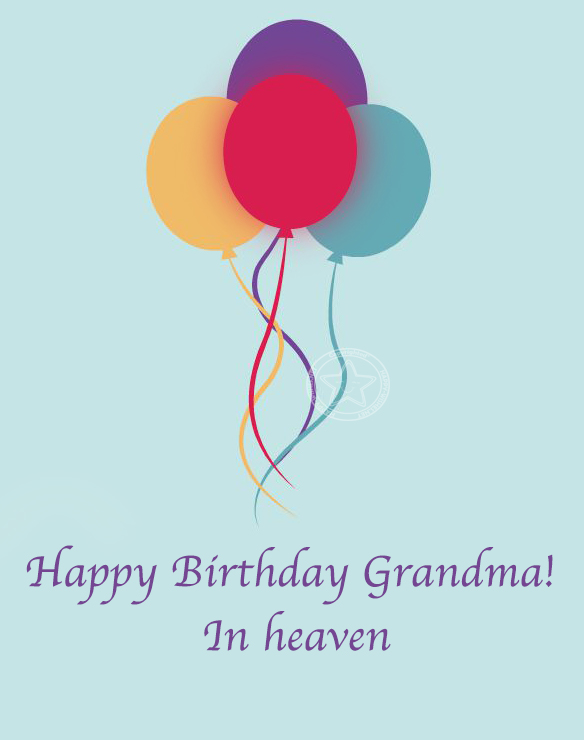 Happy birthday grandma wishes in heaven