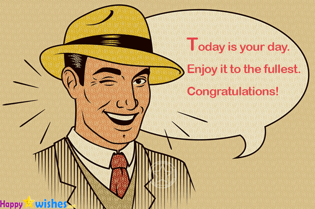 Today is your day enjoy your winning