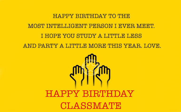 Birthday wishes for classmate