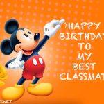 happy birthday to my best classmate