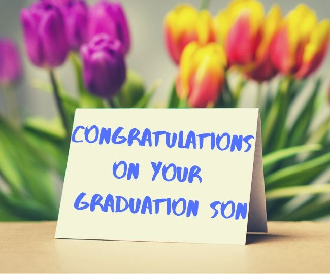 Graduation Quotes & Messages For Son